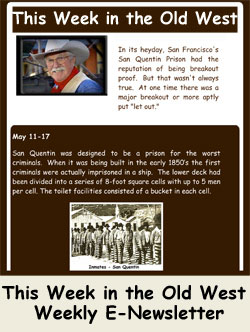 This Week in the Old West Weekly Newsletter